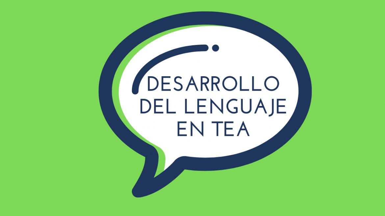 Comunicación en TEA: El desarrollo del lenguaje